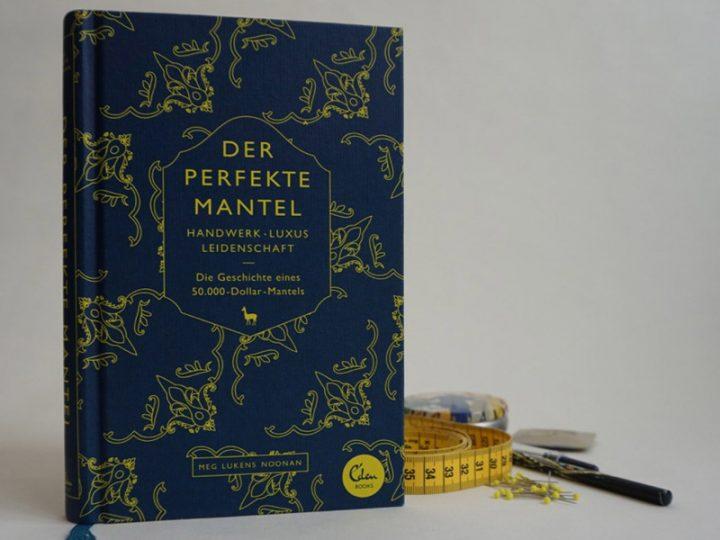 """86c4b7e81264 Buchtipp  """"Der perfekte Mantel"""" von Meg Lukens Noonan"""